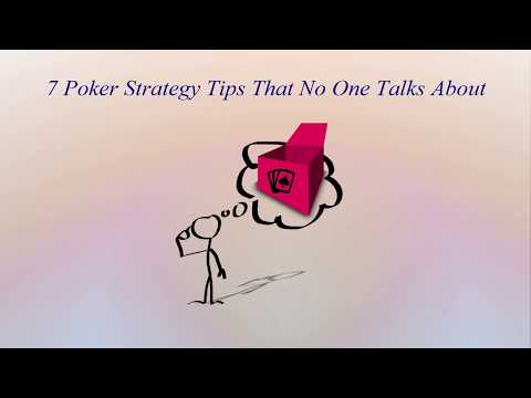 7 poker strategy tips that no one talks about
