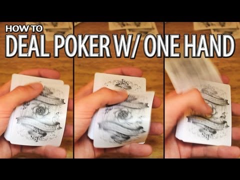 How to deal poker with one hand