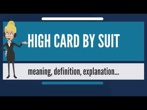 What is high card by suit? what does high card by suit mean? high card by suit meaning