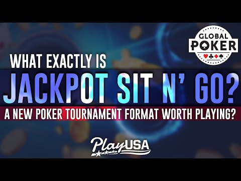 What is jackpot sit n go on global poker | a new online poker tournament format