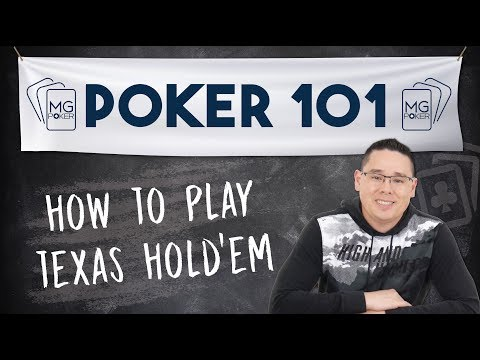 How to play texas hold'em for beginners | poker 101 course