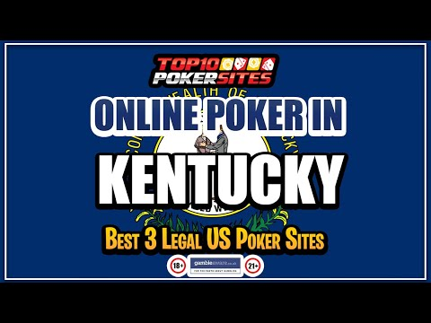Kentucky online poker sites and the best mobile poker apps