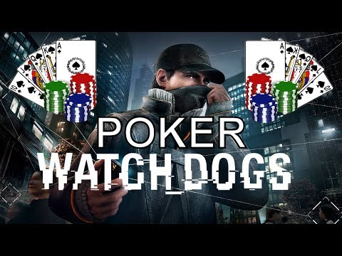 Watch dogs - mini games: poker - how to play poker