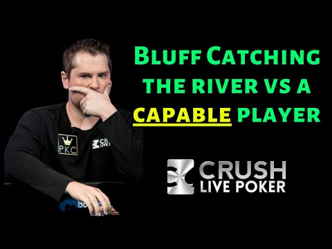 Bluff catching in poker (vs a strong player)