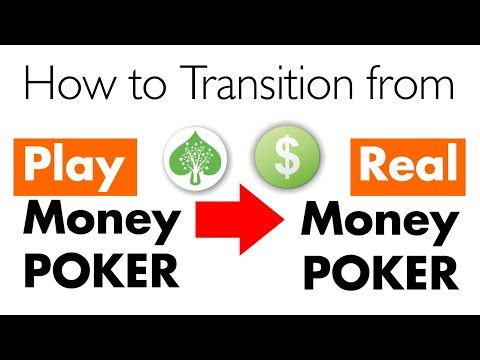 How to transition from play money to real money poker