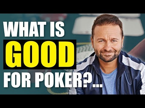 What is good for poker?