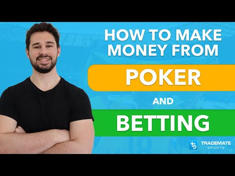 How to make money from both poker & sports betting