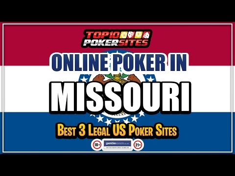 Missouri online poker sites and the best mobile poker apps