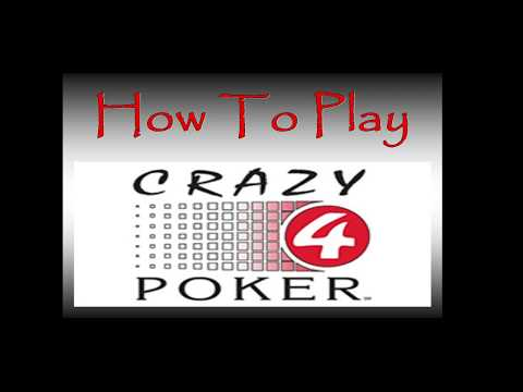 How to play crazy 4 poker