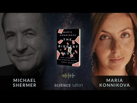 Michael shermer with maria konnikova — how i learned to pay attention, master myself, and win