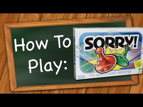 How to play sorry!