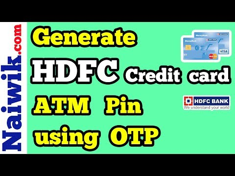 How to generate hdfc bank credit card pin using otp at atm machine