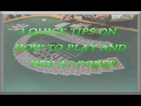 The only 3 tips you need to play and win at poker