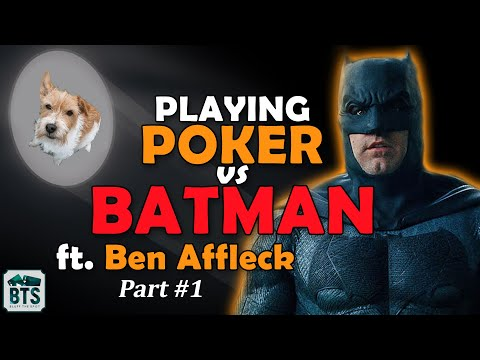 Playing against batman! ben affleck plays high stakes poker online - special 10k video - part #1